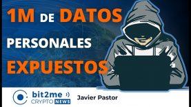 🔵 😨 1 MILLÓN DE DATOS personales EXPUESTOS – Bit2Me Crypto News – 22.11.2020