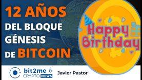 🔵 🎉 12 AÑOS del bloque génesis de BITCOIN cumpleaños – Bit2Me Crypto News – 04.01.2021