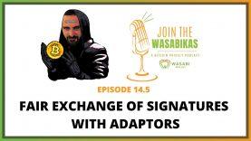 14.5 Fair Exchange of Signatures with Adaptors || Lloyd Fournier