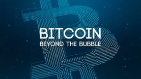 Bitcoin: Beyond The Bubble – Full Documentary
