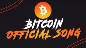 BITCOIN Official Song