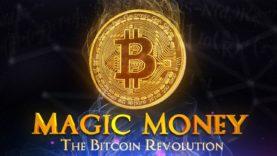 Magic Money: The Bitcoin Revolution | Full Documentary