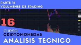 Volumenes en  analisis tecnico Curso aprende a invertir en Criptomonedas Análisis técnico Parte 16
