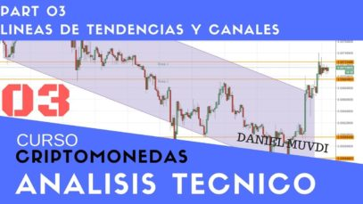 Curso aprende a invertir en Criptomonedas Análisis técnico p.3  Líneas de tendencia y Canales