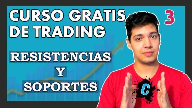CURSO DE TRADING – GANAR DINERO CON REBOTES – Soportes y resistencia, rebotes. [CLASE 3]