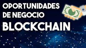 ¿Cómo usar Blockchain para mejorar tu empresa?