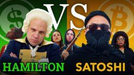 Bitcoin Rap Battle Debate: Hamilton vs. Satoshi
