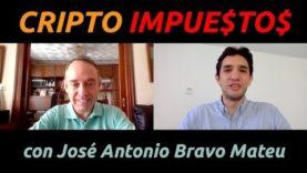 Impuestos Bitcoin con José Antonio Bravo 2019
