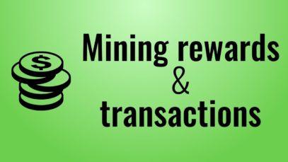 Miner rewards & transactions – Blockchain in Javascript (part 3)