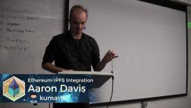 Aaron Davis: Ethereum over IPFS