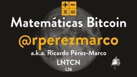 Matemáticas Bitcoin con Ricardo Pérez-Marco – Lunaticoin 36