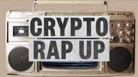 Crypto Weekly Rap Up (Bitcoin Rap)