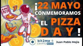 🔵 🍕 ¡ 22 de MAYO conmemoramos el PIZZA DAY ! – Bit2Me Crypto News – 21-05-2021
