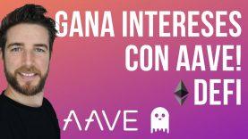 AAVE PROTOCOL – GANA INTERESES CON DEFI!!! EXPLICACION BASICA!