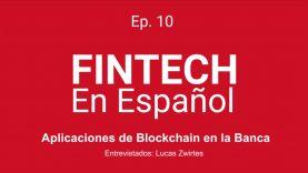 Aplicaciones de Blockchain en la Banca