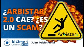 🔵 🔥 ¿ARBISTAR 2.0 cae? ¿es un SCAM? – Bit2Me Crypto News – 15.09.2020