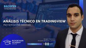 #bacOpenWebinar: Análisis Técnico en TradingView, herramientas básicas – con Sergio Canceco