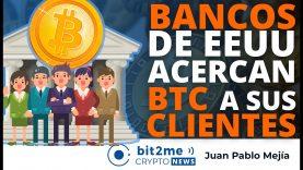 🔵 🏦 BANCOS de EEUU acercan BITCOIN a sus CLIENTES – Bit2Me Crypto News – 29.04.2021