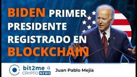 🔵🇺🇸 ⛓️ BIDEN primer PRESIDENTE registrado en BLOCKCHAIN – Bit2Me Crypto News – 09.11.2020
