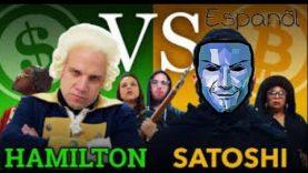 Bitcoin Batalla de Rap Debate: Hamilton vs Satoshi Nakamoto. (sub Español).