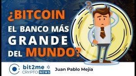 🔵 🏦 ¿BITCOIN, el BANCO más GRANDE del mundo? – Bit2Me Crypto News – 23.11.2020