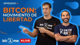 🔴💪  BITCOIN es un movimiento de LIBERTAD – Bit2Me LIVE  @The Bitcoin Family @Ecomoney Street