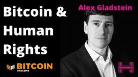 Bitcoin, Human Rights, the Oslo Freedom Forum W Alex Gladstein Bitcoin Magazine
