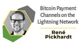 Bitcoin Payment Channels on the Lightning Network | René Pickhardt