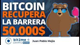 🔵 🎢 Bitcoin RECUPERA la barrera de los 50.000$ – Bit2Me Crypto News – 24.02.2021