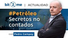 #Bitcoin y la #crisis del #Petróleo – Noticias y actualidad en español – Bit2Me Webinar 23.04.2020