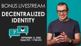 Bonus Livestream Session – Decentralized Identity