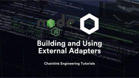 Building and Using External Adapters – Chainlink Engineering Tutorials