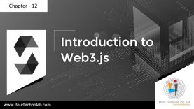 Chapter – 12 Smart contract using Solidity – Introduction to web3
