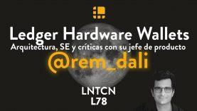 Cómo es la arquitectura de una Hardware Wallet con Rémi D'Alise de Ledger – L78