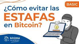 🎓 ¿Cómo EVITAR las ESTAFAS en BITCOIN y Criptomonedas? – Bit2Me Academy
