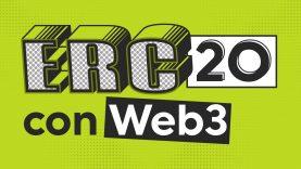 Cómo transaccionar un ERC20 con Web3 – Code and Hacks