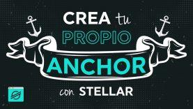 Crea tu propio anchor con Stellar – Code & Hacks