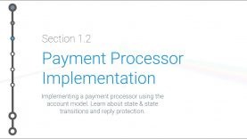 Cryptoeconomics – 1.2 – State Transitions & Payment Processor Implementation