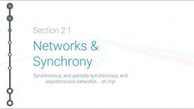 Cryptoeconomics – 2.1 – Networks and Synchrony