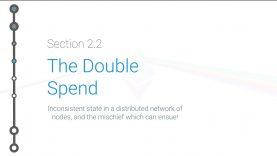 Cryptoeconomics – 2.2 – Double Spends