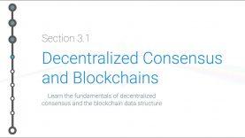 Cryptoeconomics – 3.1 – Bitcoin: Decentralized Consensus and Blockchains