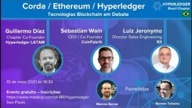 Debate sobre tecnologias Blockchain – Corda / Ethereum / Hyperledger