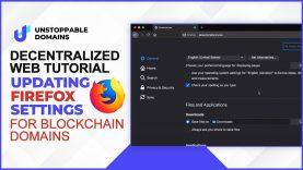 Decentralized Web Tutorial: Updating Firefox Settings for Blockchain Websites