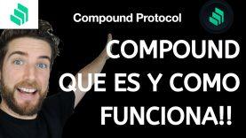 DEFI FINANZAS DESCENTRALIZADAS: COMPOUND PROTOCOLO – QUE ES Y COMO FUNCIONA!!!!!