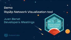Demo – libp2p Network Visualization Tool – Juan Benet
