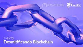 Desmitificando Blockchain – Evento completo