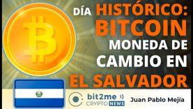 🔵 🥳 Día HISTÓRICO: BITCOIN moneda de cambio en EL SALVADOR – Bit2Me Crypto News- 09-06-2021