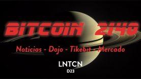 DIRECTO BITCOIN 2140 – Noticias, Dojo, Tikebit y Mercado – D23