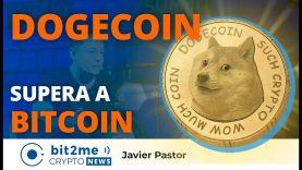 🔵 🚀 DOGECOIN supera a BITCOIN – Bit2Me Crypto News