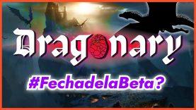 Dragonary – Avances Oficiales – Fecha revelada – NFT's como solo Dragonary te los puede ofrecer.